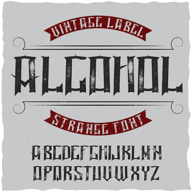 Vintage label typeface named alcohol. good font to use in any vintage labels or logo. Free Vector