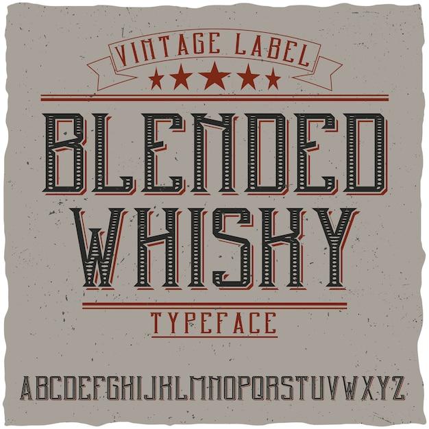 Vintage label typeface named blended whisky. Free Vector