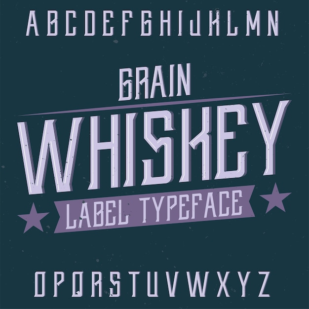 Винтажная этикетка с шрифтом под названием «зерновой виски». Premium векторы