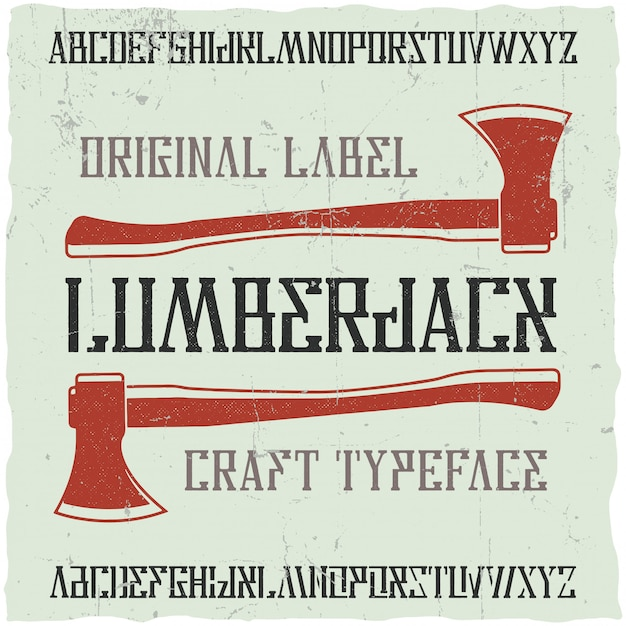 Vintage label typeface named lumberjack. good font to use in any vintage labels or logo. Free Vector