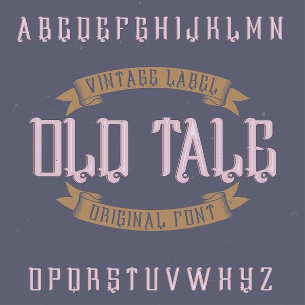 Oldtaleという名前のビンテージラベル書体。 Premiumベクター