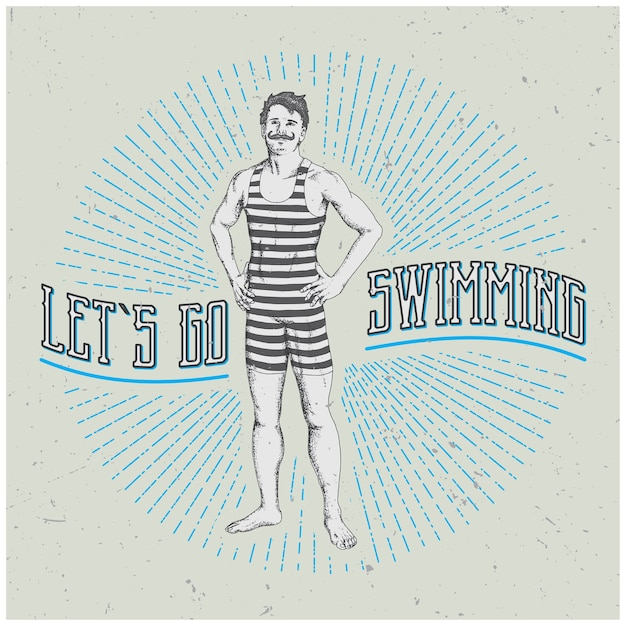 재미있는 슬로건과 함께 빈티지 남자 포스터 그림 수영 가자 무료 벡터