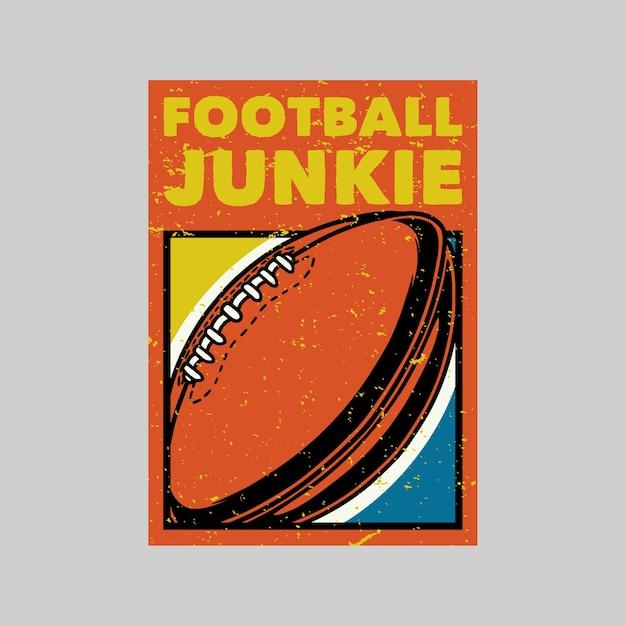 Винтажный дизайн плаката футбольный наркоман ретро иллюстрация Premium векторы