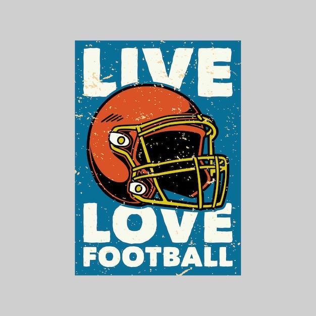 Винтажный плакат живая любовь футбол ретро иллюстрация Premium векторы