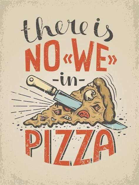 Винтажный плакат с цитатой о пицце Premium векторы