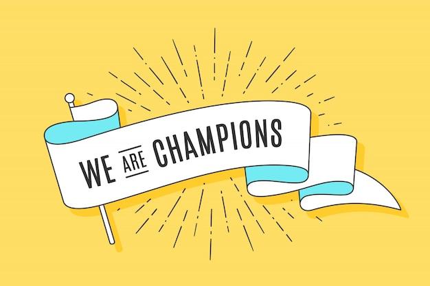 빈티지 리본 플래그 We Are Champions 프리미엄 벡터