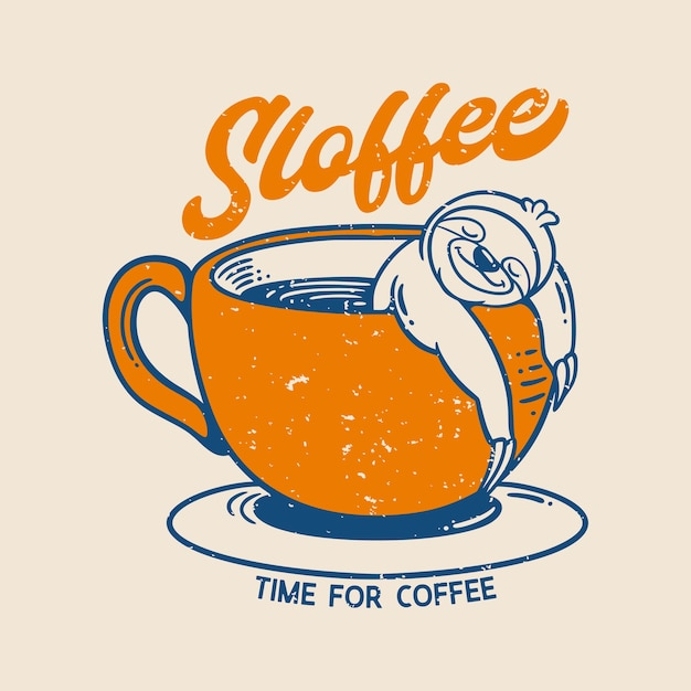 Vintage slogan typography sloffee time for coffee slow loris sleeps in a coffee cup Premium Vector