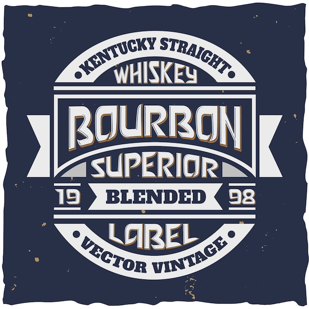 Эмблема в винтажном стиле для бутылки превосходного купажированного бурбона Бесплатные векторы