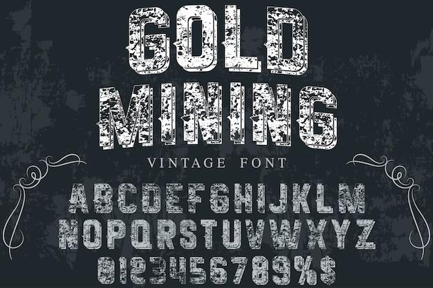 Vintage typeface label design gold mining Premium Vector