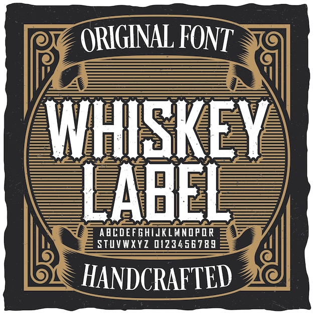 Vintage whiskey label font poster with sample label design in vintage style Free Vector