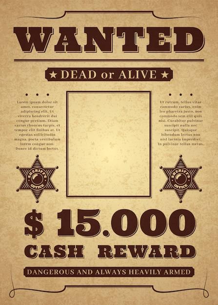Требуется плакат. старый проблемный западный криминальный шаблон. мертвый или живой хотел фон. Premium векторы