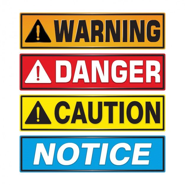 Warning, danger, caution, notice sign. Premium Vector