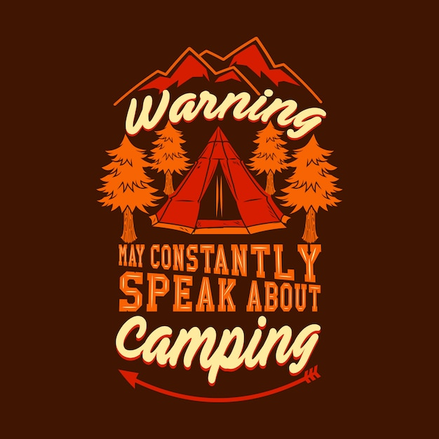 Warning may constantly speak about camping background Premium Vector