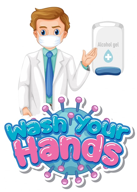 Wash your hands poster design with doctor and alcohol gel Free Vector