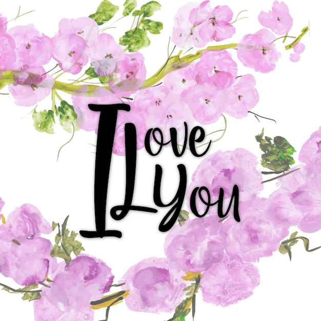 Watercolor Floral Valentine I Love You Background Vector Free Download