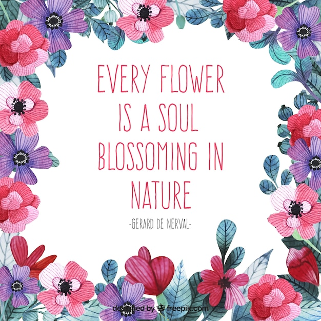 Watercolor Flowers With Emotive Quote About Nature Vector Premium