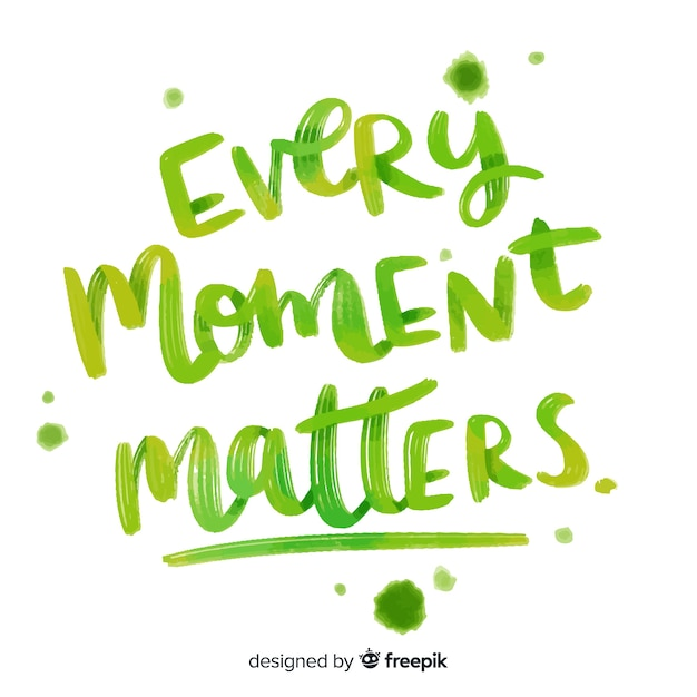 Watercolor lettering about life moments Free Vector
