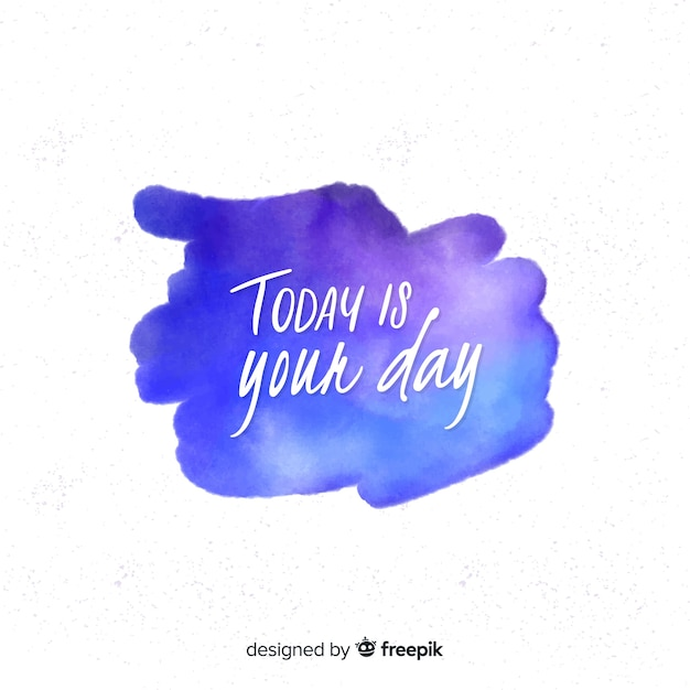 Watercolour stain with positive message Free Vector