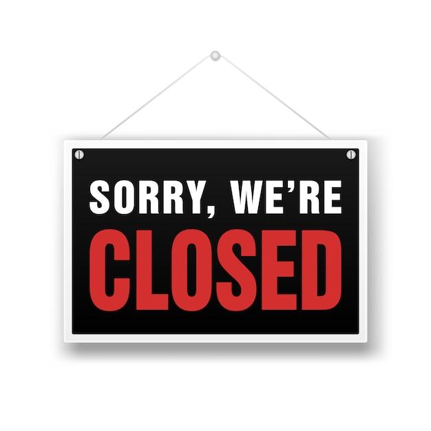 We are closed sign. retail store black Premium Vector