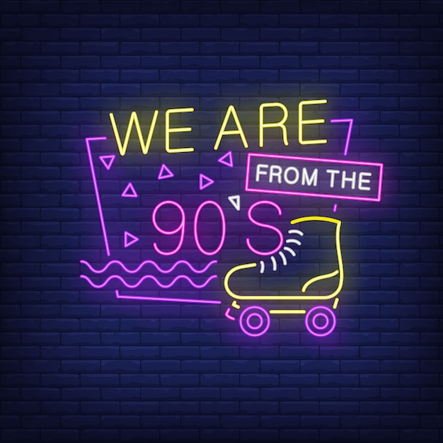 We are from nineties neon lettering with roller skate. Free Vector