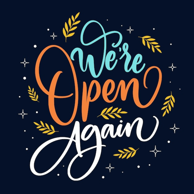 We are open again lettering Free Vector
