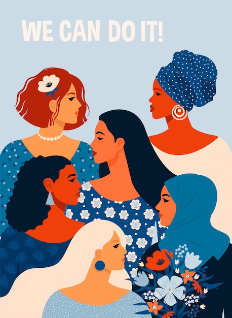 We can do it. poster international womens day.  illustration with women different nationalities and cultures. Premium Vector