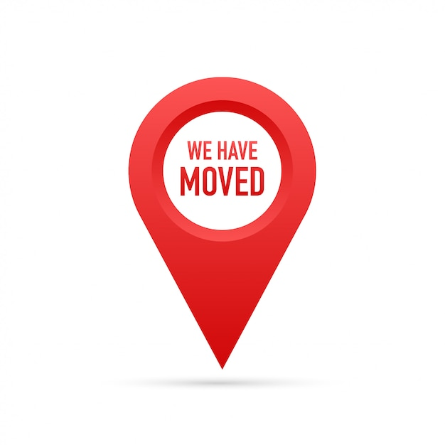 We have moved. moving office sign. Premium Vector
