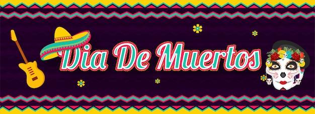 Website header or banner  with dia de muertos text with sugar skull or calavera, guitar and sombrero hat on purple wavy striped . Premium Vector