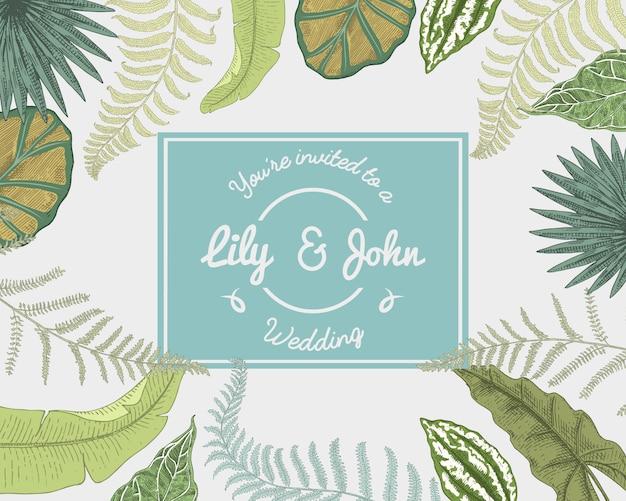 結婚式の招待カード、ヴィンテージの結婚の刻まれたテンプレート、熱帯の葉の背景 Premiumベクター
