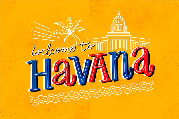 Welcome to havana lettering Free Vector