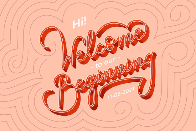 Welcome to our beginning wedding lettering Free Vector