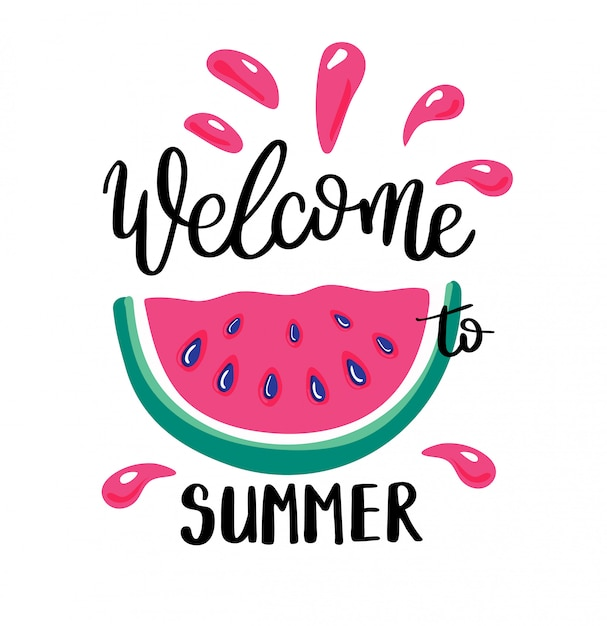 Welcome summer letting handwriting quote and watermelon. Premium Vector