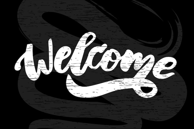 Welcome text lettering calligraphy phrase black chalkboard Premium Vector