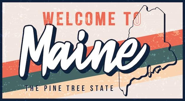 メインヴィンテージさびた金属サインイラストへようこそ。タイポグラフィ手描きのレタリングとグランジスタイルの州地図 Premiumベクター