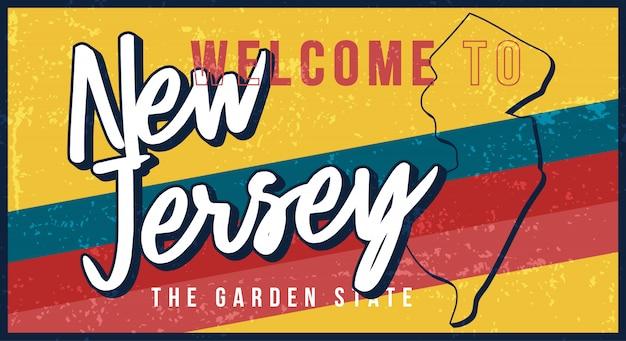 ニュージャージーヴィンテージさびた金属サインイラストへようこそ。タイポグラフィ手描きのレタリングとグランジスタイルの州地図。 Premiumベクター