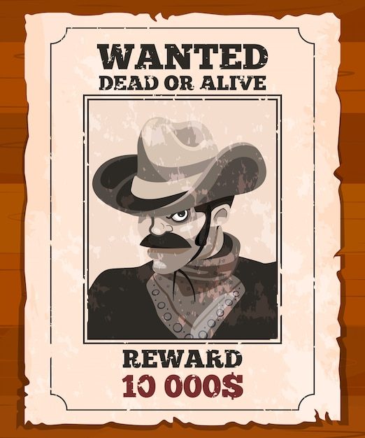 Western placard on old parchment. wanted wild bandit. vector poster Premium Vector