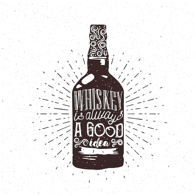 Whiskey is always a good idea - text inside the whiskey bottle. whiskey themed engraving for your cafe or pub. vector. Premium Vector
