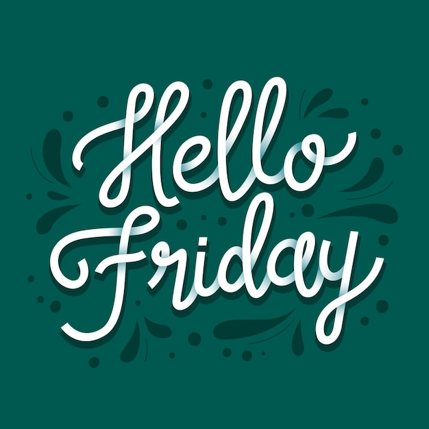 White hello friday lettering Free Vector