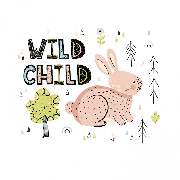 Wild child hand drawn lettering quote with a cute rabbit card Premium Vector