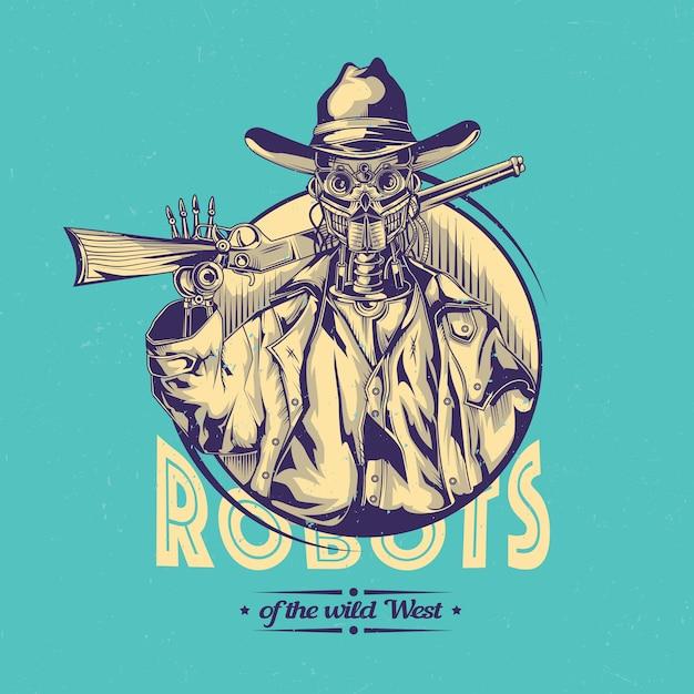 Design selvaggio con illustrazione del robot cowboy. Vettore gratuito