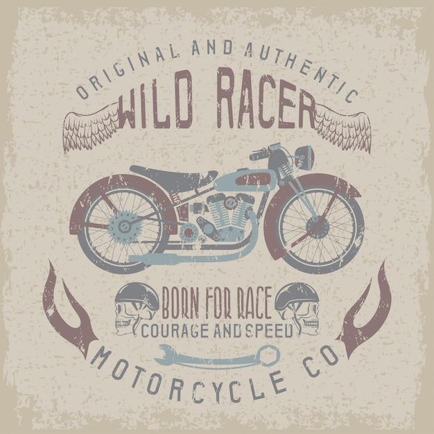 Wild racerintage print with motorcycle ,wings and skulls Premium Vector