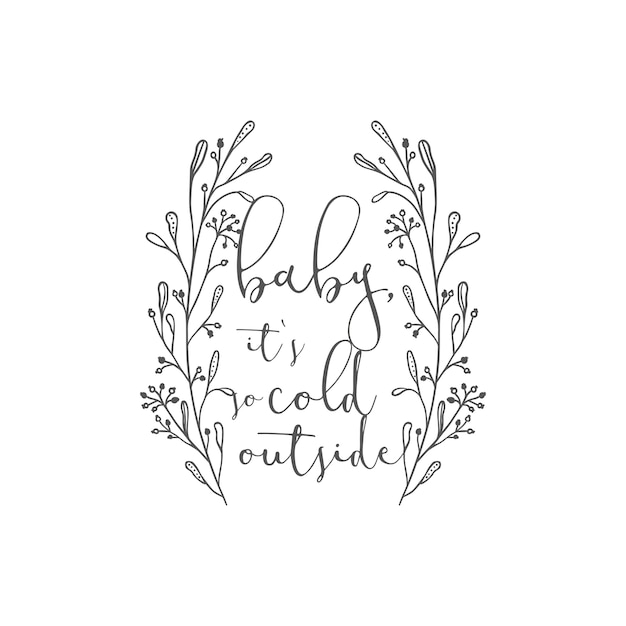 Winter greetings baby its cold outside vector premium download winter greetings m4hsunfo