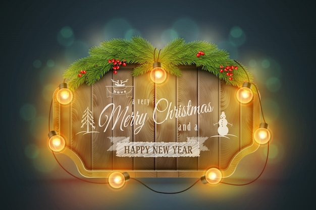 Wooden christmas board with pine branches, light bulbs and holiday wishes.. Premium Vector