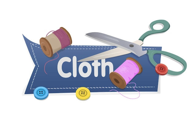 Word cloth with scissors and thread and buttons on white Premium Vector