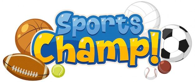 Шаблон дизайна шрифта для word sports champ с большим количеством шаров Premium векторы
