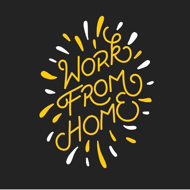 Работа из дома. рисованной надписи для кампании пандемии. цитата типографии надписи для дизайна футболки. Premium векторы