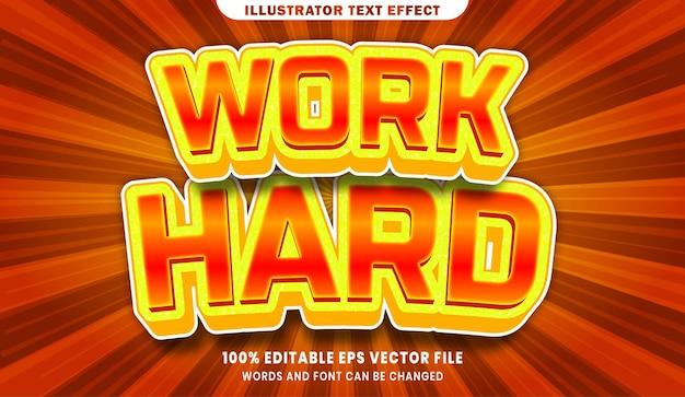 Работайте усердно 3d-эффект редактируемого текста Premium векторы