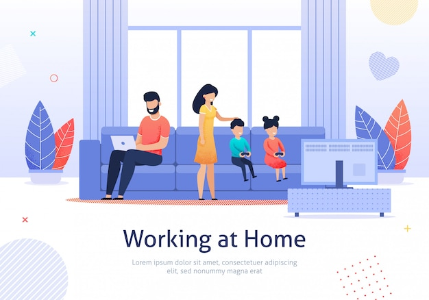 Working at home father with family members banner. Premium Vector