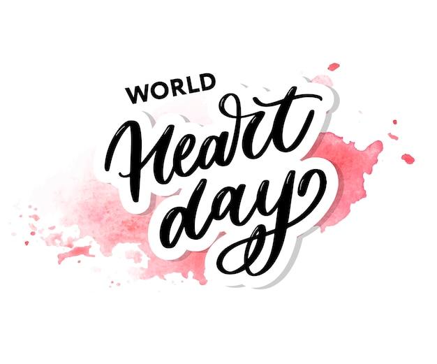 World heart day lettering Premium Vector