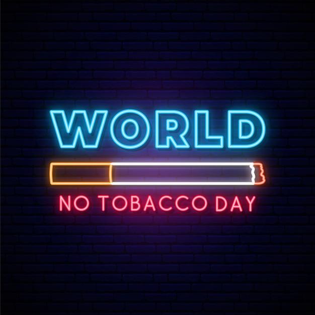 Всемирный день без табака неоновая вывеска. Premium векторы